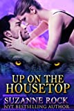 Up on the Housetop (Kyron Pack Series Book 1)