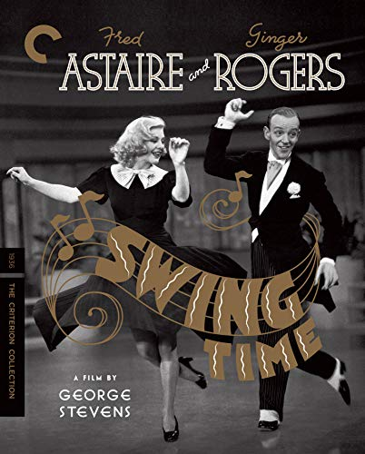 Time Swing - Swing Time (The Criterion Collection) [Blu-ray]