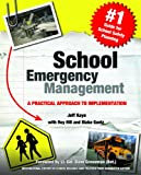 School Emergency Management : A Practical Approach to Implementation, Kaye, Jeff, 0988323117