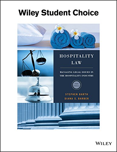 Hospitality Law: A Manager's Guide to Legal Issues in the Hospitality Industry
