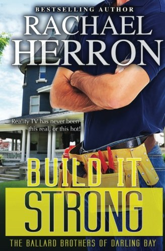build-it-strong-the-ballard-brothers-of-darling-bay-volume-2