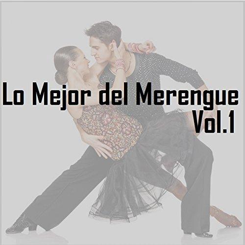 Lo Mejor Del Merengue, Vol. 1