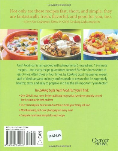 Cooking Light Fresh Food Fast: Over 280 Incredibly Flavorful 5 Ingredient  15 Minute Recipes: Cooking Light Magazine: 9780848732646: Amazon.com: Books