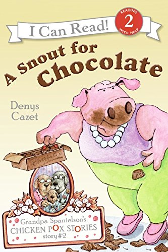 Read Online Grandpa Spanielson's Chicken Pox Stories: Story #2: A Snout for Chocolate (I Can Read Level 2) pdf epub