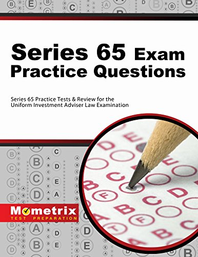 Series 65 Exam Practice Questions (First Set): Series 65 Practice Tests & Review for the Uniform Investment Adviser Law Examination