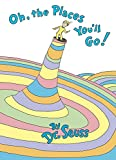 Image of Oh, the Places You'll Go! (Classic Seuss)