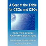A Seat At The Table For CEOs & CSOs: Driving Profits, Corporate Performance & Business Agility Pdf