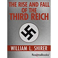 Deals on The Rise and Fall Of The Third Reich Kindle Edition
