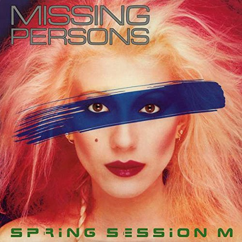 Missing Persons - Spring Session M - Capitol Records - ST-12228 - Missing Persons Spring Session M