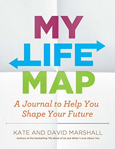My Life Map: A Journal to Help You Shape Your Future by Avery
