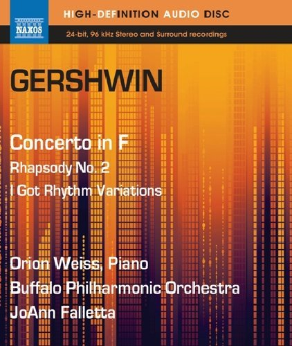 Orion Weiss - Concerto in F & Rhapsody No. 2 / I Got Rhythm (Blu-ray Audio)