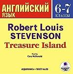 Angliyskiy yazyk. 6-7 klassy: Stivenson Ostrov sokrovishch | Robert Luis Stivenson
