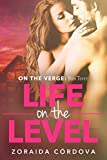 Life on the Level: On the Verge - Book Three