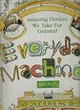 Everyday Machines, David Burnie, 157036155X