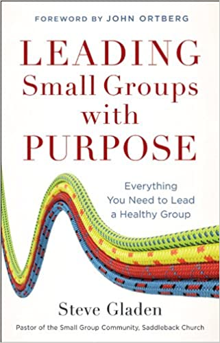 Read online Leading Small Groups with Purpose: Everything You Need to Lead a Healthy Group PDF, azw (Kindle), ePub, doc, mobi
