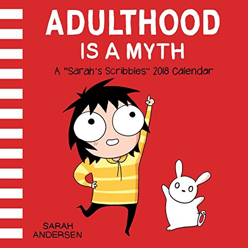 Sarah's Scribbles 2018 Wall Calendar: Adulthood is a Myth PDF