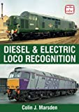 Diesel and Electric Locomotive Recognition Guide, Colin J. Marsden, 0711036373
