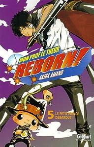 """Afficher """"Reborn ! n° 5 Le petit prince débarque !"""""""