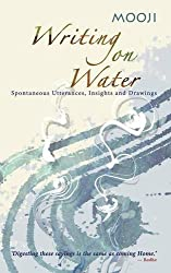 Writing on Water by Mooji (2011-08-15)