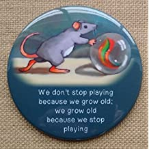 """Fridge Magnet, 3.5"""", Growing Old, Don't Stop Playing, Mouse with Marble, Cute, Whimsical Art"""
