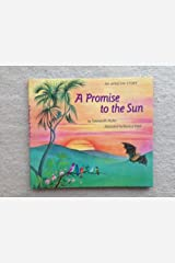 A Promise to the Sun: An African Story Library Binding