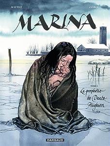 vignette de 'Marina n° 2<br /> La prophétie de Dante Alighieri (Zidrou)'