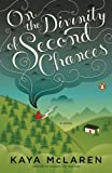 On the Divinity of Second Chances, Kaya McLaren, 0143115189