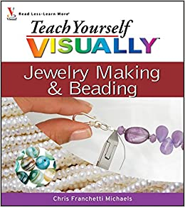 Amazon com: Teach Yourself VISUALLY Jewelry Making and