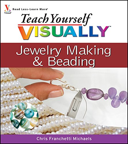 Teach Yourself VISUALLY Jewelry Making and Beading -