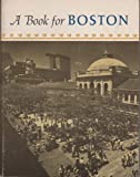 A Book for Boston, Llewellyn Howland, 0879233214