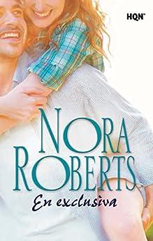 En exclusiva (Nora Roberts) (Spanish Edition) by [Roberts, Nora]