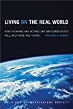 Living on the Real World, William H. Hooke, 1935704567