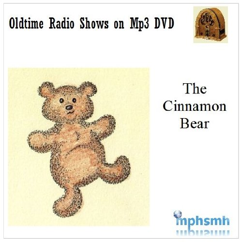 THE CINNAMON BEAR Old Time Radio (OTR) Complete series (1937) Mp3 DVD 26 episodes