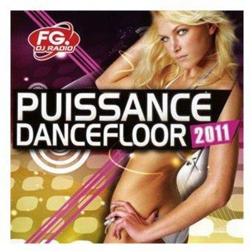 Puissance Dancefloor 2011                                                                                                                                                                                                                                                    <span class=