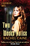 Two Weeks Notice by Rachel Caine front cover