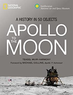 Book Cover: Apollo to the Moon: A History in 50 Objects