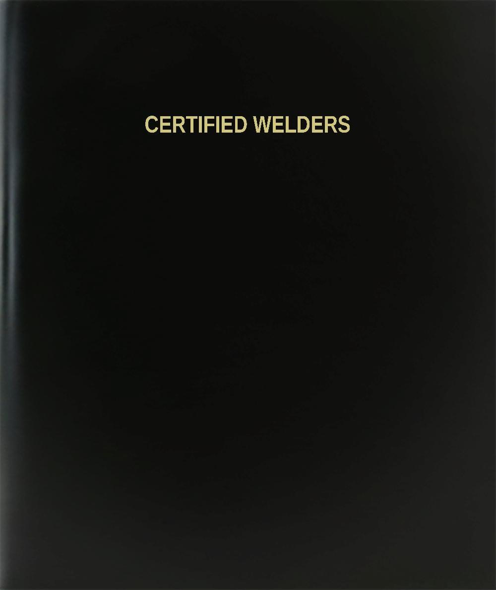 BookFactory® Certified Welders Log Book / Journal / Logbook - 120 Page, 8.5''x11'', Black Hardbound (XLog-120-7CS-A-L-Black(Certified Welders Log Book))