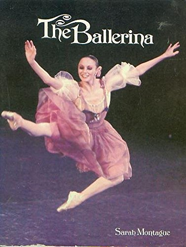 (The Ballerina: Famous Dancers and Rising Stars of Our Time)