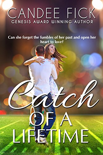 Catch of a Lifetime by Candee Fick