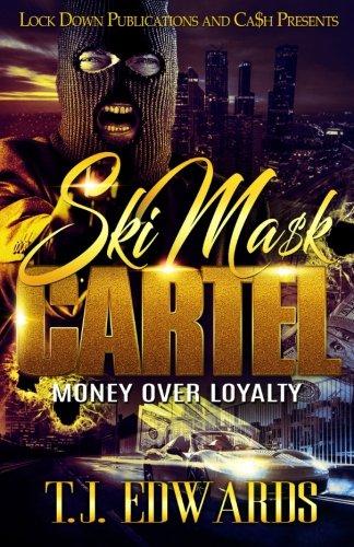 Ski Mask Cartel: Money Over Loyalty (Volume 1)