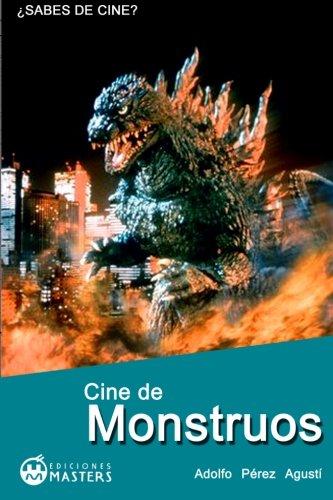 Cine de MONSTRUOS (Spanish Edition) [Adolfo Perez Agusti] (Tapa Blanda)