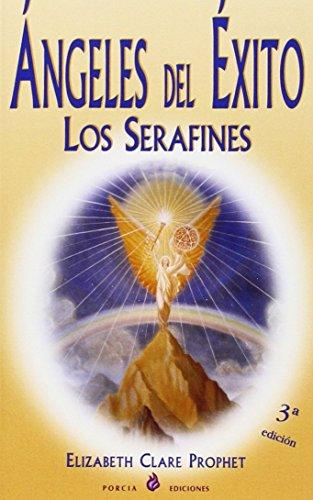 Angeles Del Exito/angels of the Success (Spanish Edition) - Prophet, Elizabeth Clare