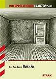 Interpretationen Französisch - Sartre: Huis clos
