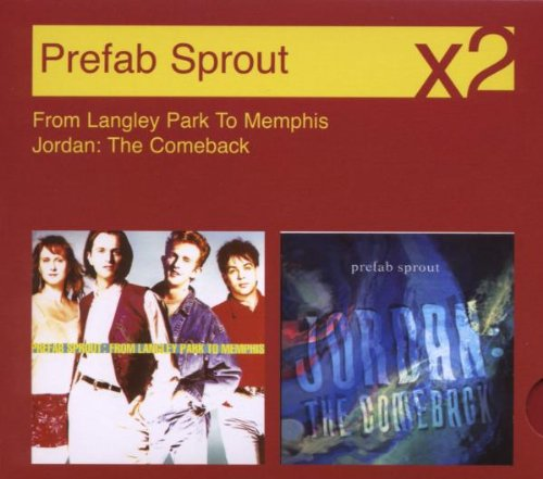 Prefab Sprout - From Langley Park To Memphis / Jordon: The Comebac - Zortam Music