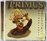 PRIMUS RHINOPLASTYSouth Park fever has struck, and its victims are turning delirious. Primus, who wrote the intro music for the hit series, named this disc, no doubt, after Tom's Rhinoplasty office in the show. This collection is a particularly demen...