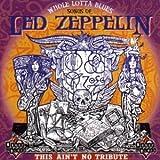 Whole Lotta Blues - Songs Of Led Zeppelin
