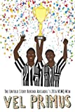 img - for Vel Primus: The Untold Story Behind Adisadel's 2016 NSMQ Win book / textbook / text book