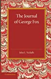 The Journal of George Fox : A Revised Edition, , 1107631297