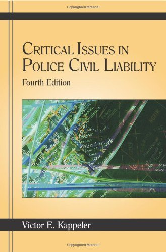 Download Critical Issues in Police Civil Liability 4th EDITION pdf epub