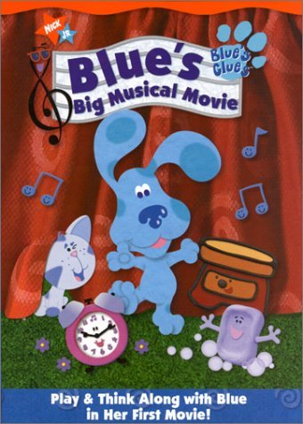 Blue's Clues - Blue's Big Musical Movie by Steve Burns by Nickelodeon